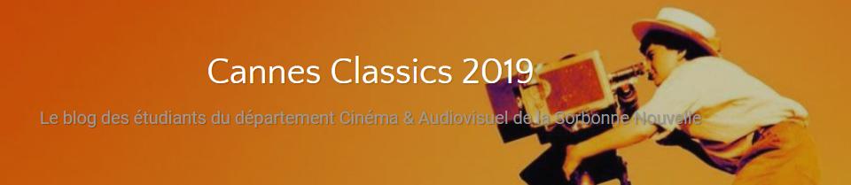 Cannes Classics 2019 – Le blog des étudiants du département Cinéma   Audiovisuel de la Sorbonne Nouvelle.jpg