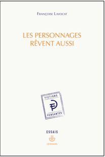 Françoise Lavocat : personnages rêvent aussi