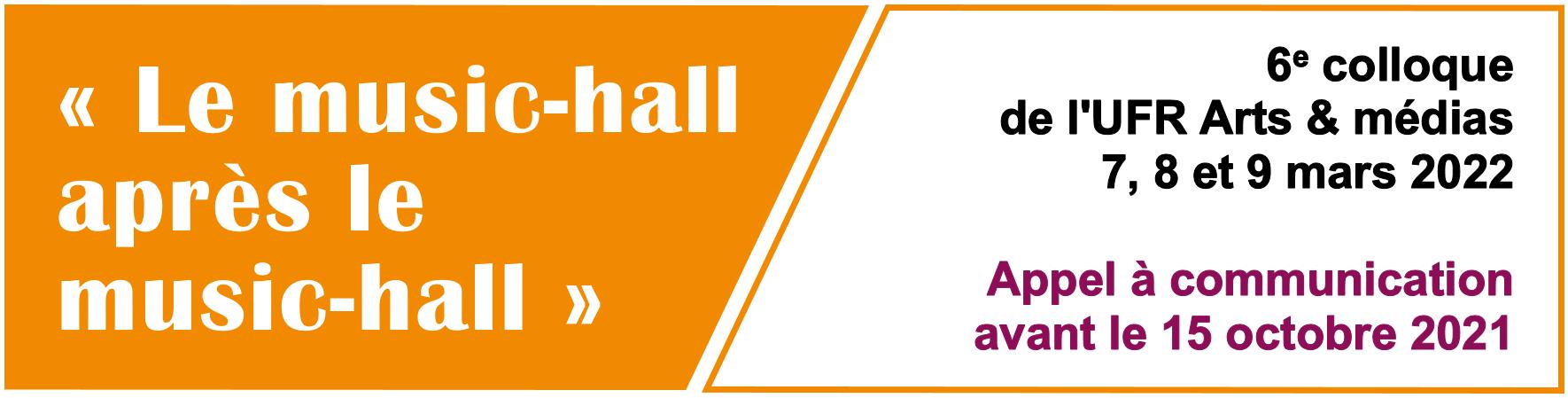 Colloque Le music-hall après le music-hall : appel à communication avant le 15 octobre 2021