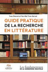 Y. Chevrel et Y.-M. Tran-Gervat : Guide pratique de la recherche en littérature