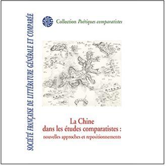 Muriel Détrie et Philippe Postel : La Chine dans les études comparatistes