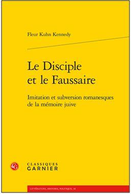 Fleur Kuhn : Le disciple et le faussaire