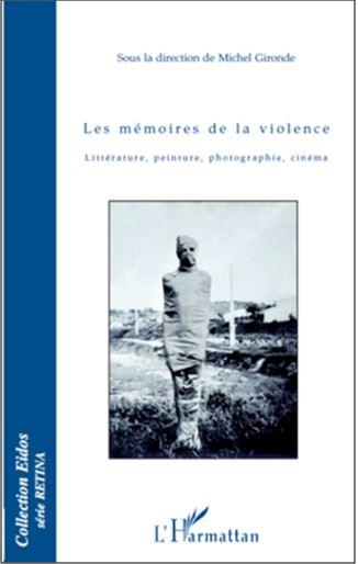 Les mémoires de la violence