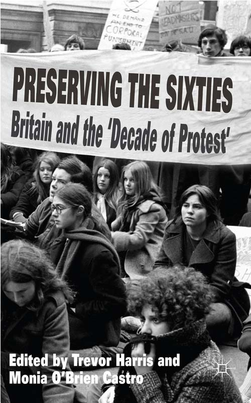 Preserving the Sixities